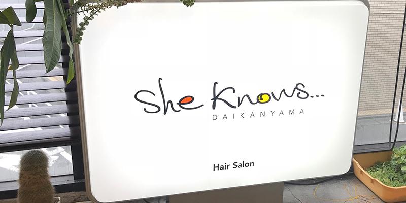She knows…(シー ノウズ)